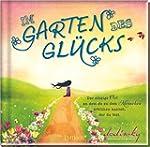 Im Garten des Gl�cks: Der einzige Ort...