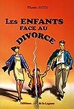 echange, troc Pierre Janin - Les enfants face au divorce