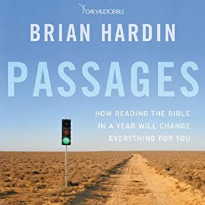 Passages: How Reading the Bible in a Year Will Change Everything for You | [Brian Hardin]