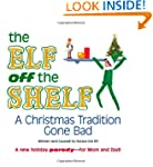 The Elf off the Shelf: A Christmas Tr...
