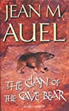 Jean M. Auel The Clan of the Cave Bear: Earth's Children 1