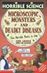 Deadly Diseases AND Microscopic Monst...