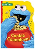 Sesame Street Cookie Countdown (Sesame Street (Reader's Digest)) (0794407641) by Albee, Sarah