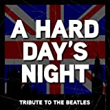 A Hard Day's Night - The Beatles Tribute