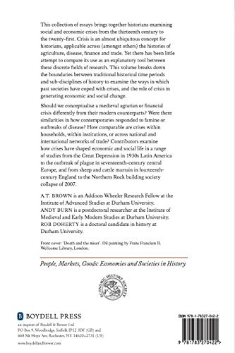 Crises in Economic and Social History: A Comparative Perspective (People, Markets, Goods: Economies and Societies in History)