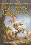 Bruce Coville Into the Land of the Unicorns (Unicorn Chronicles (PB))
