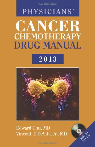 Physicians' Cancer Chemotherapy Drug Manual 2013 (Jones & Bartlett Learning Oncology)