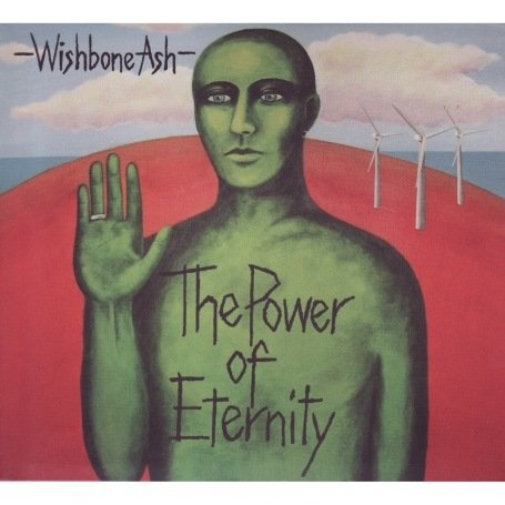 Wishbone Ash - The Power of Eternity - Zortam Music