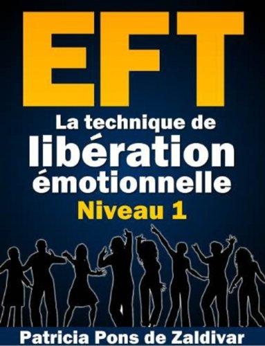 Couverture du livre Le petit manuel pratique de l'EFT - Niveau 1