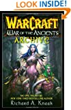 WarCraft War of the Ancients Archive (Warcraft Series)