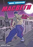 img - for Manga Shakespeare: Macbeth by Robert Deas (2008-06-19) book / textbook / text book