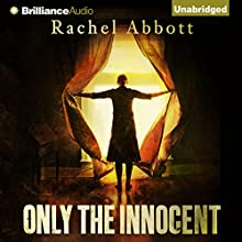 Only the Innocent Audiobook by Rachel Abbott Narrated by Sarah Coomes