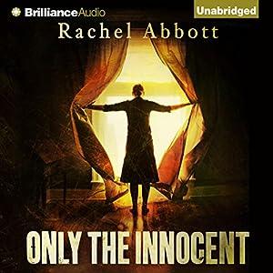 Only the Innocent | [Rachel Abbott]