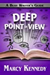 Deep Point of View (Busy Writer's Gui...