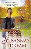 Susannas Dream: The Lost Sisters of Pleasant Valley, Book Two