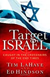 img - for Target Israel: Caught in the Crosshairs of the End Times book / textbook / text book