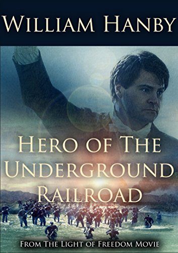 Hero of the Underground Railroad