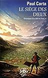 Chroniques d'au-del� du seuil, tome 2 : Le si�ge des dieux par Carta