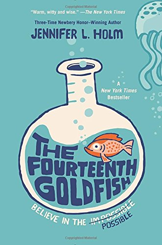 The Fourteenth Goldfish (Can You Believe It Book 1 compare prices)