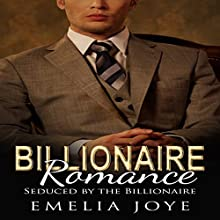 Seduced by the Billionaire Audiobook by Emelia Joye Narrated by Kima West