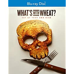 What's With Wheat? [Blu-ray]