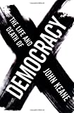 img - for The Life and Death of Democracy book / textbook / text book