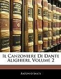 img - for Il Canzoniere Di Dante Alighieri, Volume 2 (Italian Edition) book / textbook / text book
