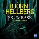 Skumrask [Rackets] (       UNABRIDGED) by Björn Hellberg Narrated by Torsten Wahlund