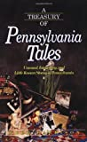 A Treasury of Pennsylvania Tales: Unusual, Interesting, and Little-Known Stories of Pennsylvania (Stately Tales) (1558533885) by Garrison, Webb