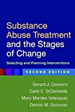 img - for Substance Abuse Treatment and the Stages of Change, Second Edition: Selecting and Planning Interventions by Gerard J. Connors PhD (2015-09-28) book / textbook / text book