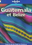 Lonely Planet Guatemala Et Belize