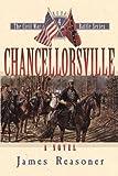 img - for Chancellorsville (The Civil War Battle Series, Book 4) book / textbook / text book
