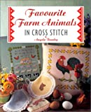 img - for Favourite Farm Animals in Cross Stitch book / textbook / text book