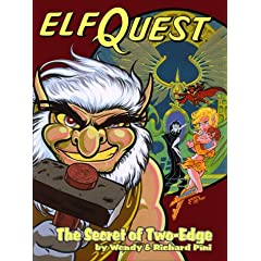 The Secret of Two-Edge (Elfquest Graphic Novel Series, Book 6) by Wendy Pini, Richard Pini and Elfquest Book #06: Secret of Two-Edge