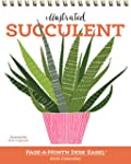 Illustrated Succulent: Page-A-Month D...