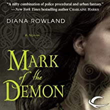 Mark of the Demon: Kara Gillian, Book 1 (       UNABRIDGED) by Diana Rowland Narrated by Liv Anderson