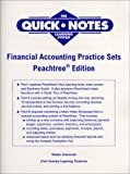 img - for Financial Accounting Practice Sets, Peachtree Edition (The Quick Notes Series : Designed to Make Learning Faster and Easier) book / textbook / text book