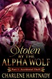 Stolen by the Alpha Wolf: Shifter Romance (Accidental Theft Book 1)