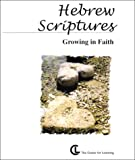 Hebrew Scriptures: Growing in Faith