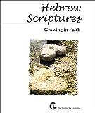Hebrew Scriptures: Growing in Faith