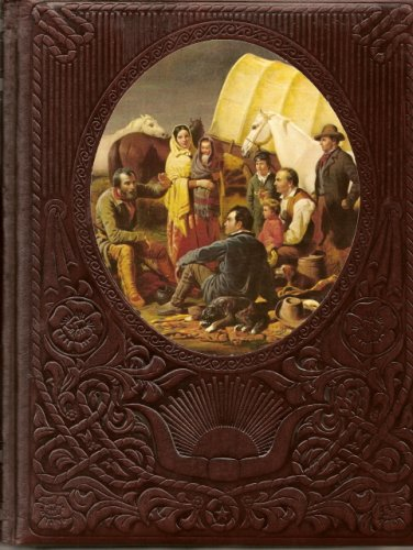 The Old West: The Pioneers, EDITORS OF TIME-LIFE BOOKS, HUSTON HORN
