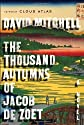 The Thousand Autumns of Jacob de Zoet: A Novel [Hardcover]