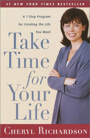 Take Time for Your Life, CHERYL RICHARDSON