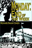Monday: End of the Week (0595125808) by Cohen, Richard