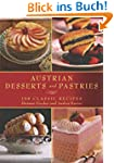 Austrian Desserts and Pastries: 108 C...