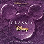 Classic Disney, Vol. IV - 60 Years of...