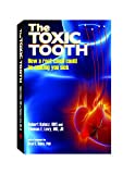 img - for The Toxic Tooth, How a Root Canal could be making you sick book / textbook / text book