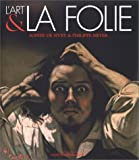 L'Art et la Folie (88 illustrations en couleur)