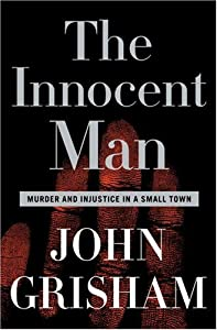 "Cover of ""The Innocent Man: Murder and In..."