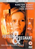 Fifteen And Pregnant [DVD]
